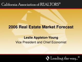 2006 Real Estate Market Forecast