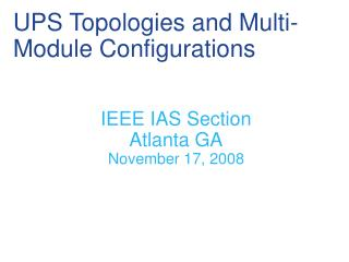 UPS Topologies and Multi-Module Configurations