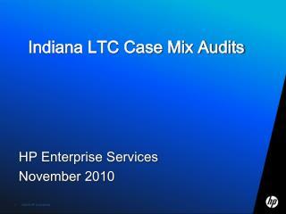 Indiana LTC Case Mix Audits