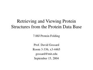 Retrieving and Viewing Protein Structures from the Protein Data Base