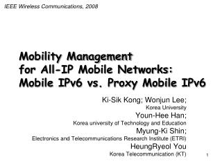 Mobility Management  for  All-IP Mobile Networks:  Mobile IPv6 vs. Proxy Mobile IPv6