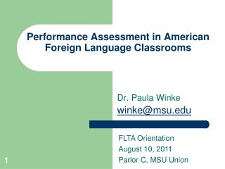 Performance Assessment in American Foreign Language Classrooms