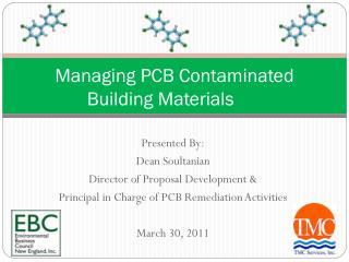 Managing PCB Contaminated  Building Materials