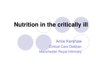Nutrition in the critically ill