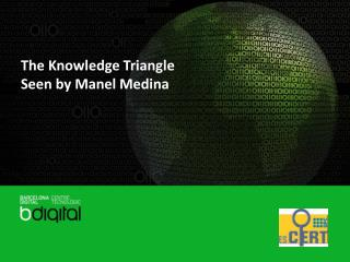 The Knowledge Triangle Seen by Manel Medina