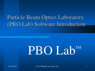 Particle Beam Optics Laboratory (PBO Lab) Software Introduction