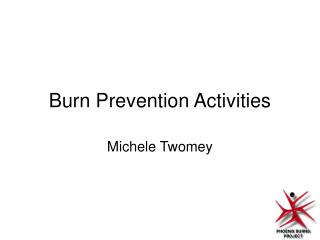Burn Prevention Activities