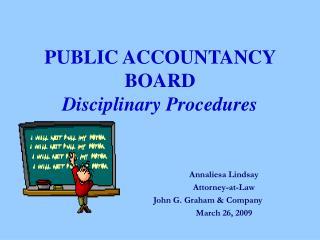 PUBLIC ACCOUNTANCY BOARD Disciplinary Procedures