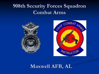 908th Security Forces Squadron Combat Arms