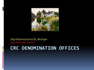 CRC Denomination Offices