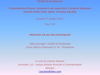 CCIAA di Pordenone Presentazione Paese: Conoscere per esportare il proprio Business