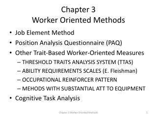 Chapter 3  Worker Oriented Methods