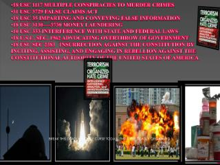 18 USC 1117 MULTIPLE CONSPIRACIES TO MURDER CRIMES 31 USC 3729 FALSE CLAIMS ACT