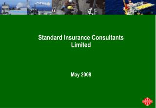 Standard Insurance Consultants Limited May 2008