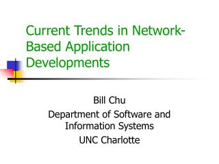 Current Trends in Network-Based Application Developments