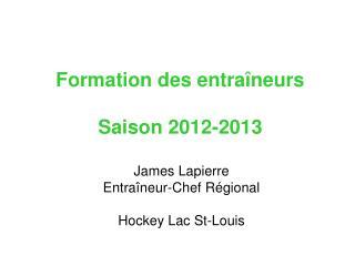 Formation des entraîneurs Saison 2012-2013