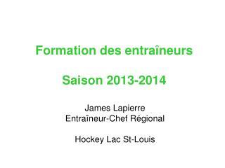 Formation des entraîneurs Saison 2013-2014