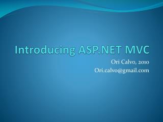 Introducing ASP.NET MVC