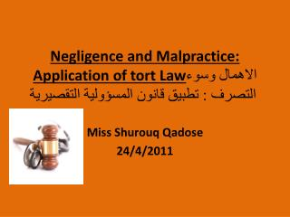 Negligence and Malpractice: Application of tort Law    :