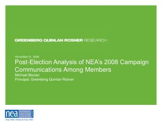 Post-Election Analysis of NEA's 2008 Campaign Communications Among Members