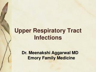 Upper Respiratory Tract Infections