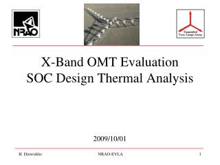 X-Band OMT Evaluation SOC Design Thermal Analysis 2009/10/01
