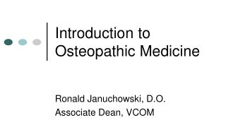 Introduction to Osteopathic Medicine