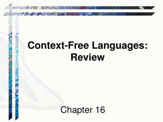 Context-Free Languages: Review