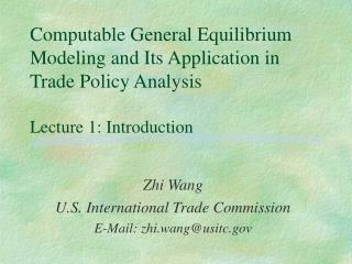 Zhi Wang U.S. International Trade Commission E-Mail: zhi.wang@usitc