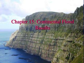 Chapter 15: Continental Flood Basalts