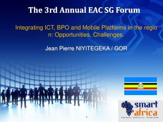 The 3rd Annual EAC SG Forum
