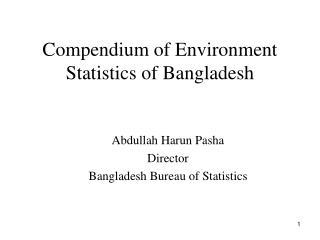Compendium of Environment Statistics of Bangladesh