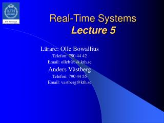 Real-Time Systems Lecture 5