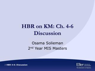 HBR on KM: Ch. 4-6 Discussion