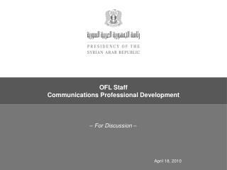 OFL Staff  Communications Professional Development