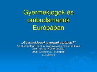 Gyermekjogok és ombudsmanok Európában