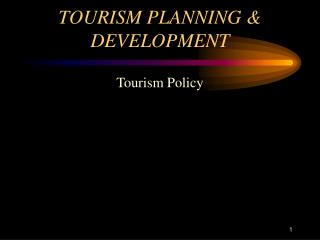 TOURISM PLANNING & DEVELOPMENT