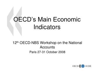OECD�s Main Economic Indicators