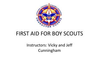 FIRST AID FOR BOY SCOUTS