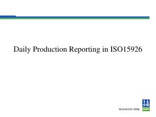 Daily Production Reporting in ISO15926