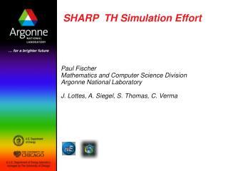 SHARP  TH Simulation Effort