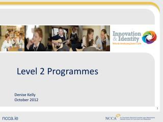 Level 2 Programmes