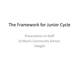 The  Framework for Junior Cycle
