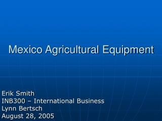Mexico Agricultural Equipment