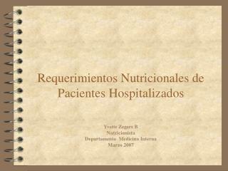 Requerimientos Nutricionales de Pacientes Hospitalizados
