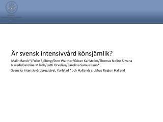 Är svensk intensivvård könsjämlik?