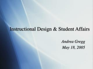 Instructional Design & Student Affairs