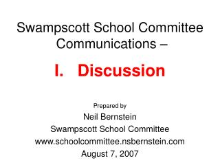 Swampscott School Committee  Communications – I.   Discussion