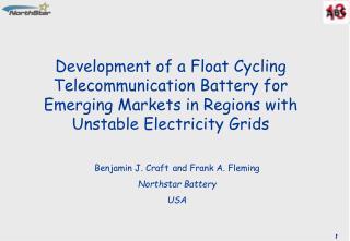 Benjamin J. Craft and Frank A. Fleming Northstar Battery  USA