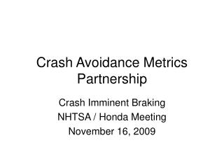 Crash Avoidance Metrics Partnership